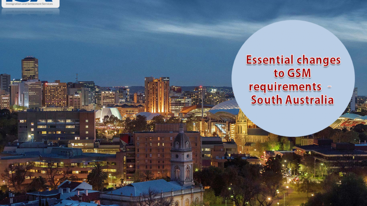 Essential changes to GSM requirements – South Australia | ISA Global